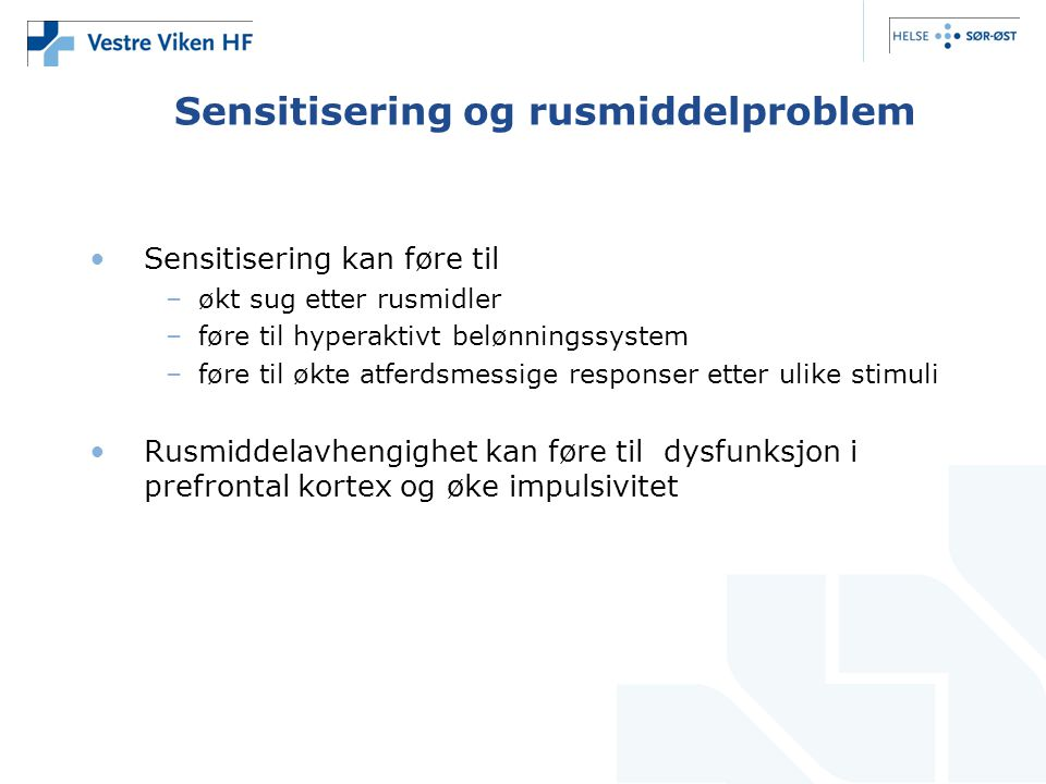 Sensitisering og rusmiddelproblem