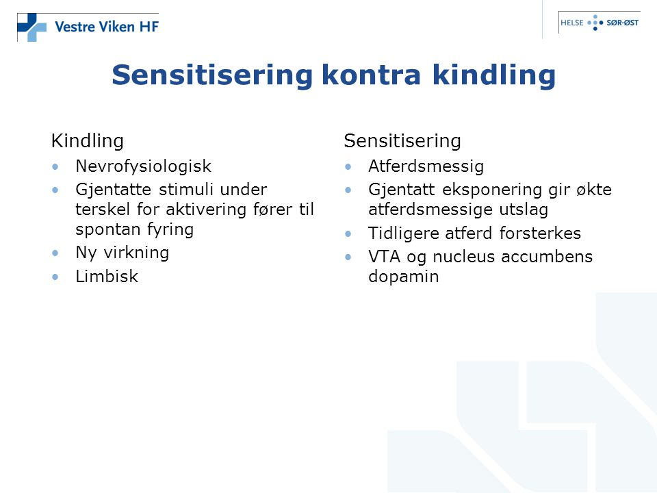 Sensitisering kontra kindling