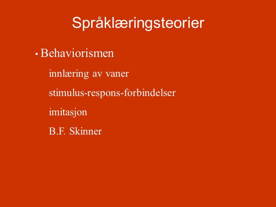 Språklæringsteorier innlæring av vaner stimulus-respons-forbindelser