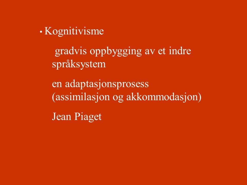 gradvis oppbygging av et indre språksystem