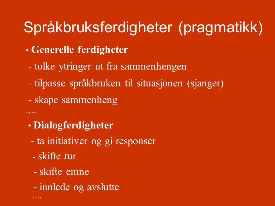 Språkbruksferdigheter (pragmatikk)