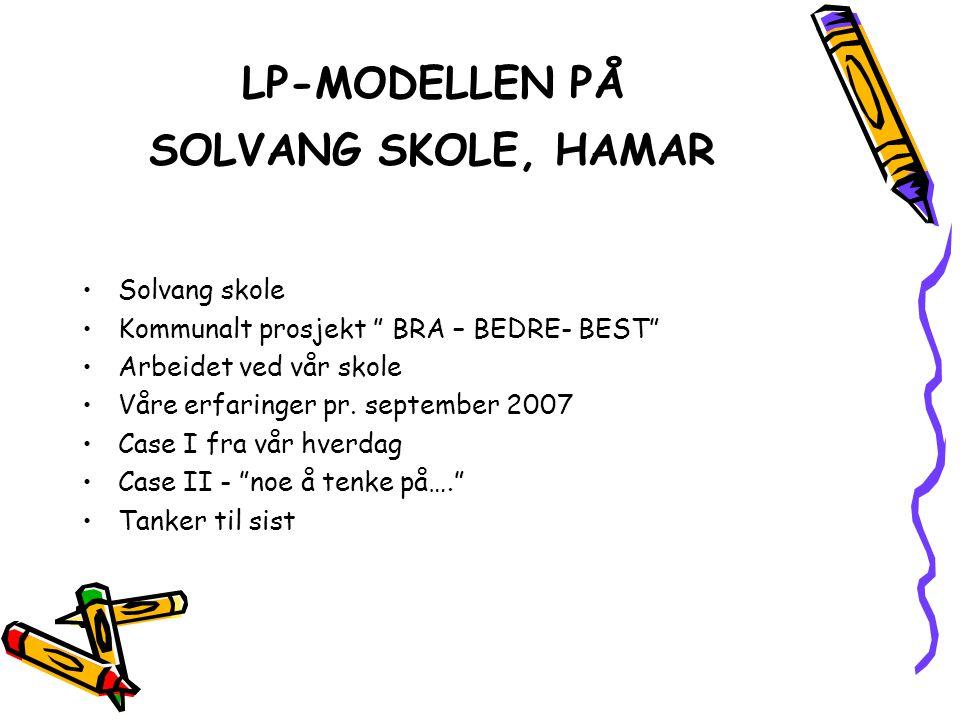 LP-MODELLEN PÅ SOLVANG SKOLE, HAMAR