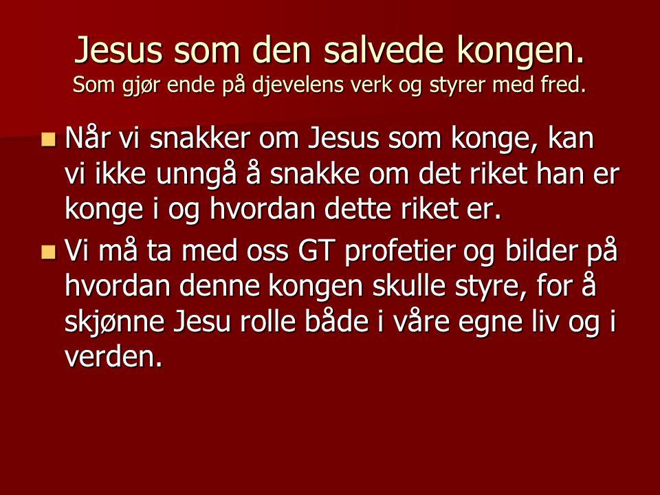 Jesus som den salvede kongen