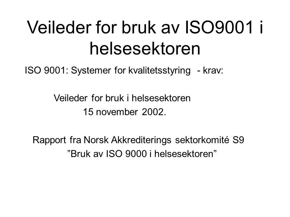Veileder for bruk av ISO9001 i helsesektoren