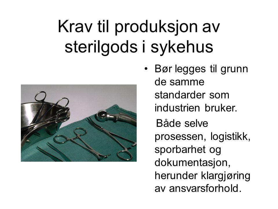 Krav til produksjon av sterilgods i sykehus