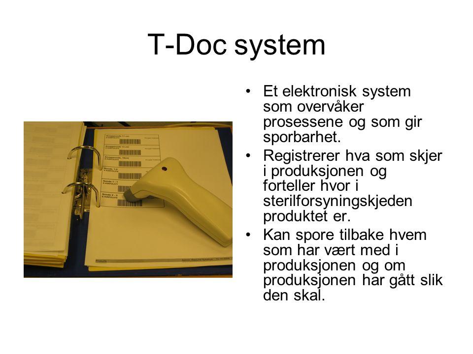T-Doc system Et elektronisk system som overvåker prosessene og som gir sporbarhet.