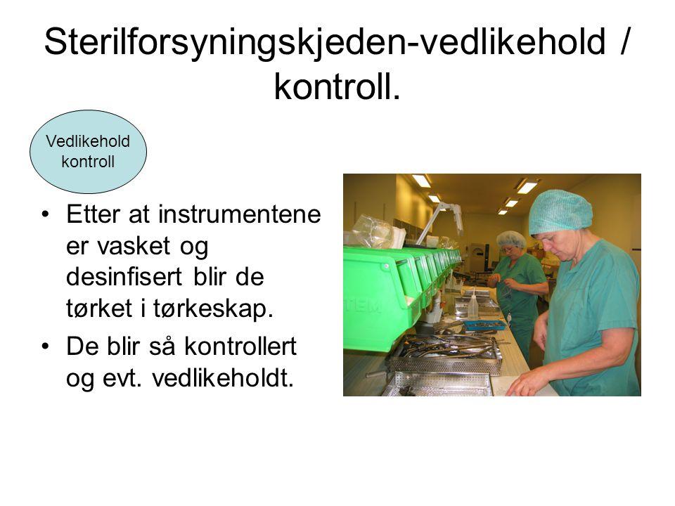 Sterilforsyningskjeden-vedlikehold / kontroll.