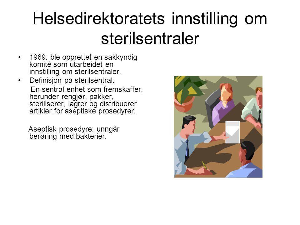 Helsedirektoratets innstilling om sterilsentraler