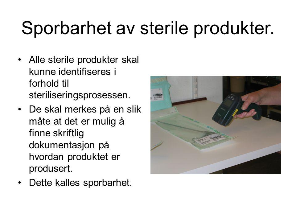 Sporbarhet av sterile produkter.