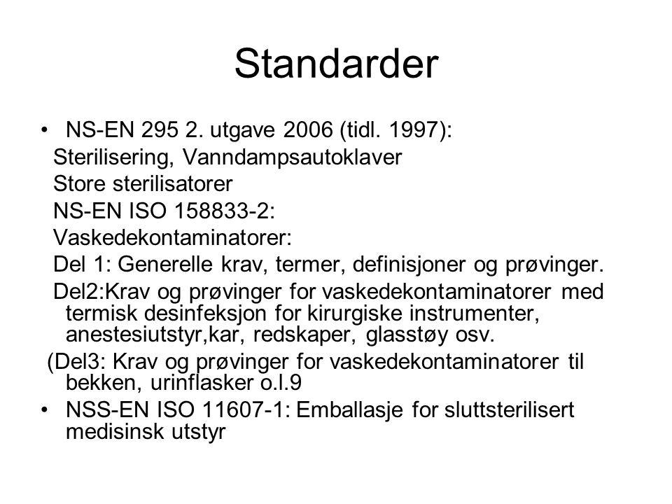 Standarder NS-EN 295 2. utgave 2006 (tidl. 1997):