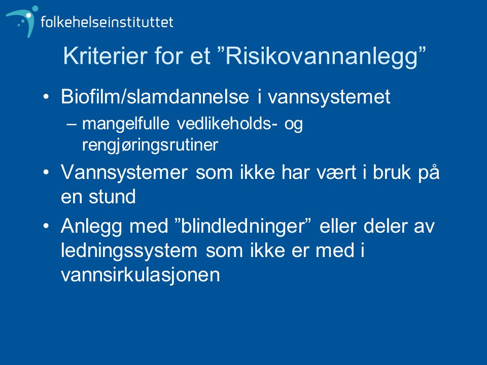 Kriterier for et Risikovannanlegg