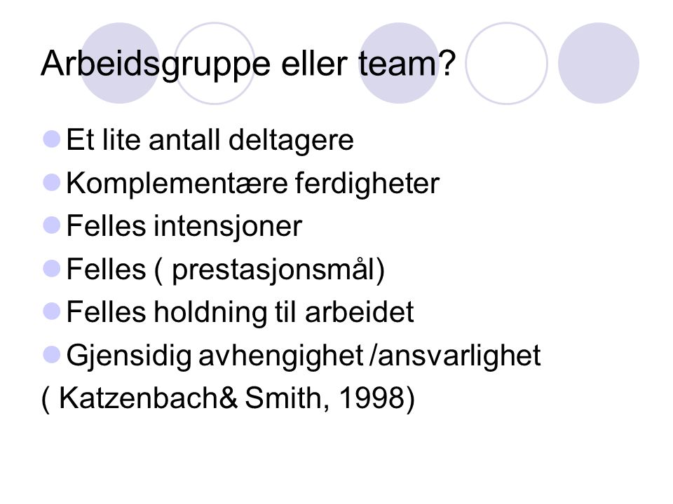 Arbeidsgruppe eller team