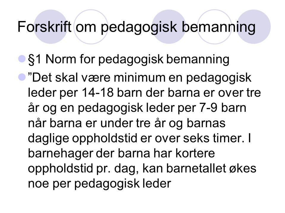 Forskrift om pedagogisk bemanning
