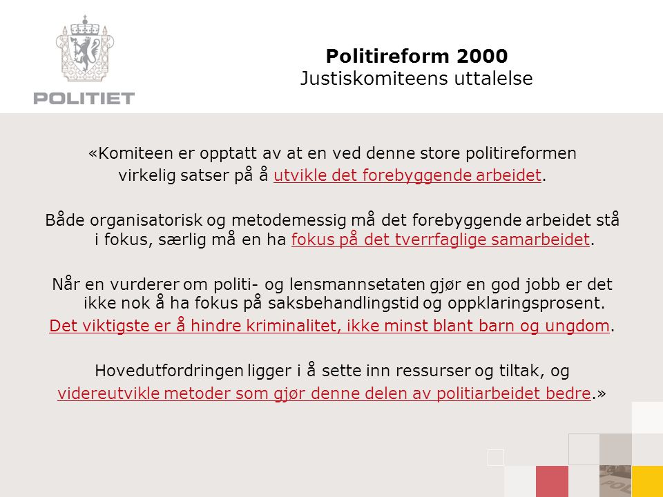 Politireform 2000 Justiskomiteens uttalelse
