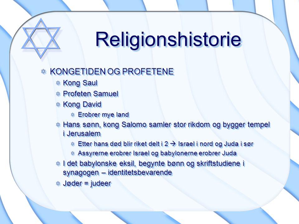 Religionshistorie KONGETIDEN OG PROFETENE Kong Saul Profeten Samuel