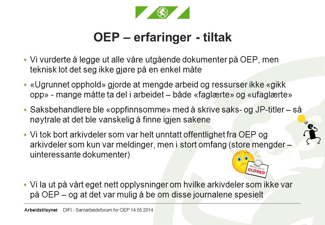 OEP – erfaringer - tiltak