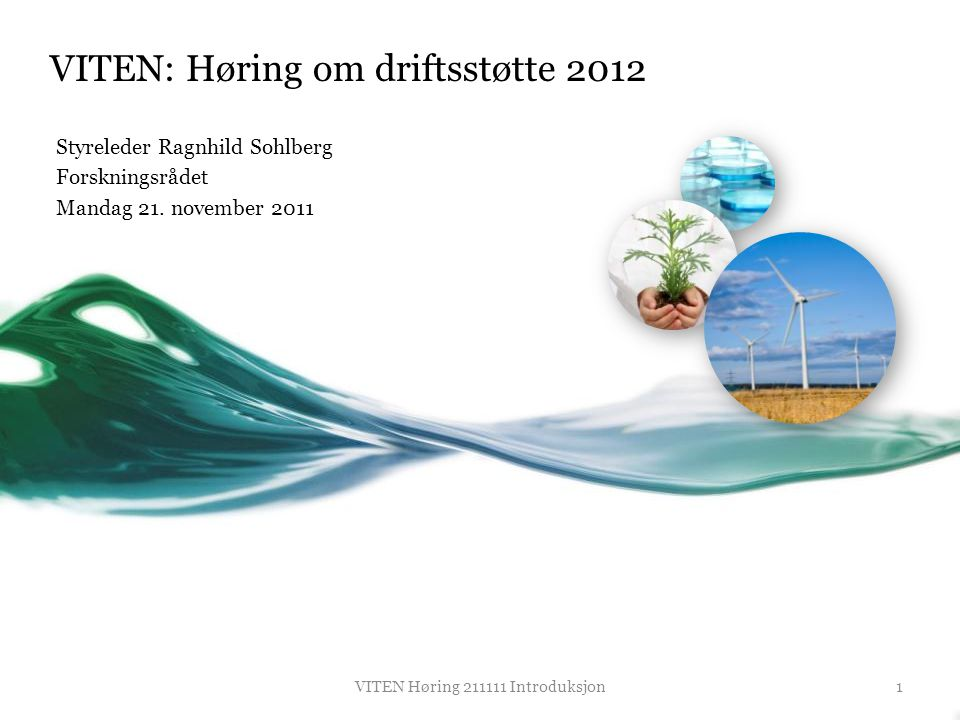 VITEN: Høring om driftsstøtte 2012