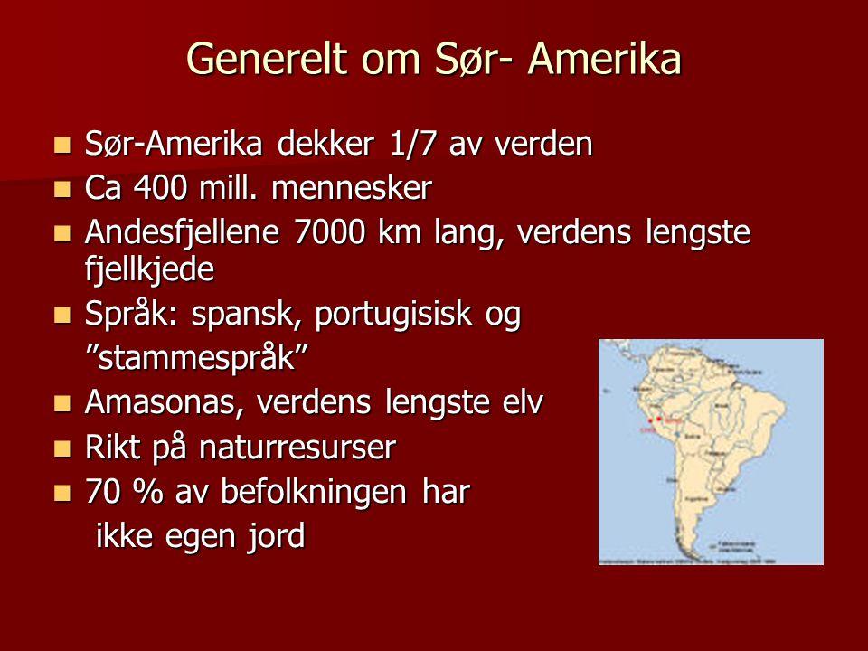Generelt om Sør- Amerika