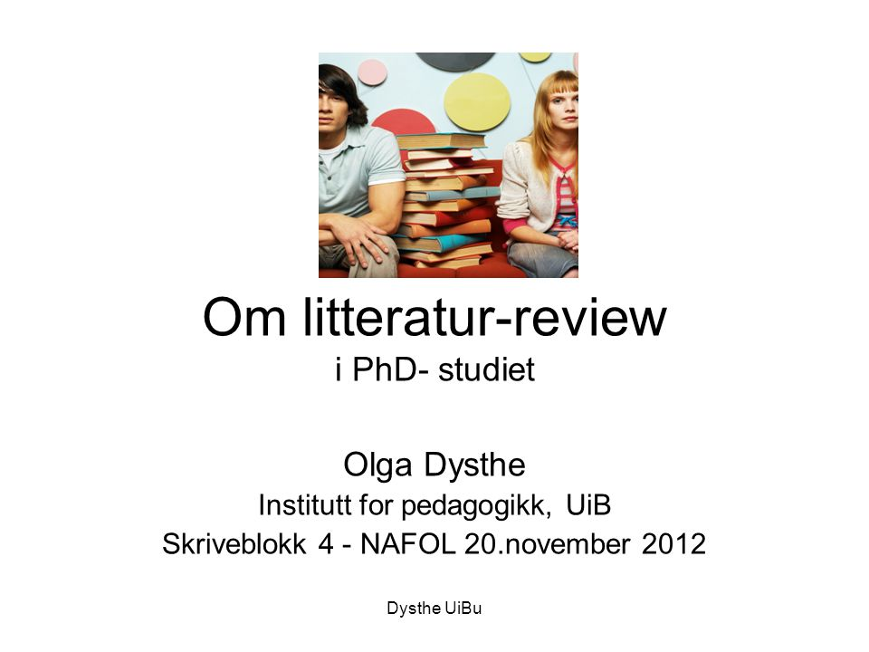 Om litteratur-review i PhD- studiet