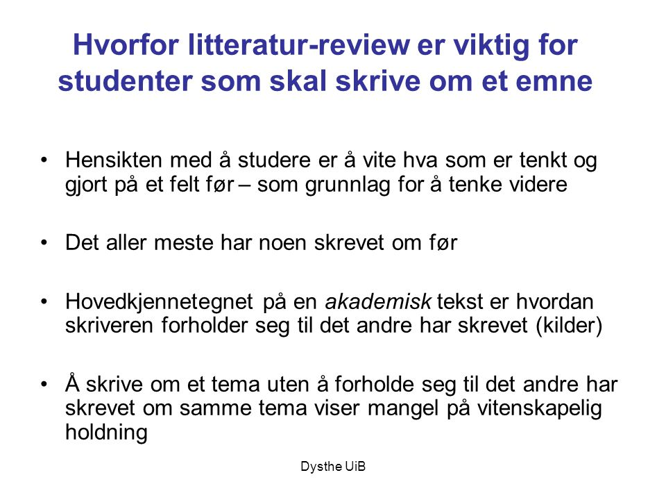Hvorfor litteratur-review er viktig for studenter som skal skrive om et emne