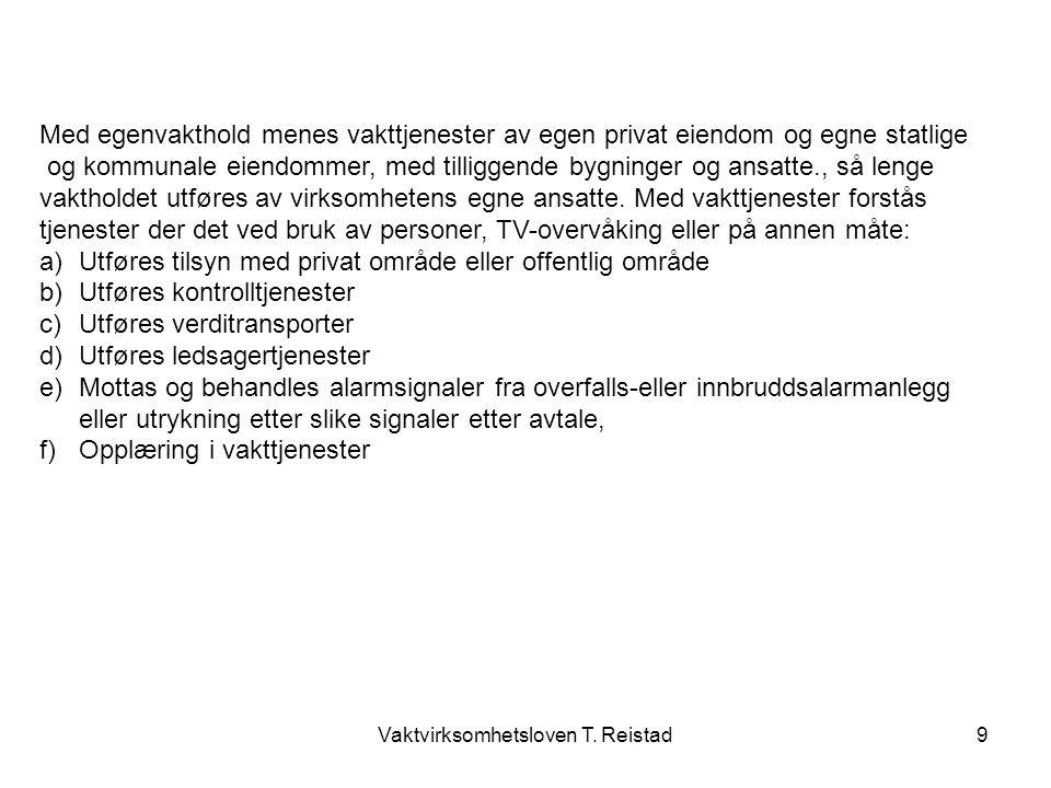 Vaktvirksomhetsloven T. Reistad