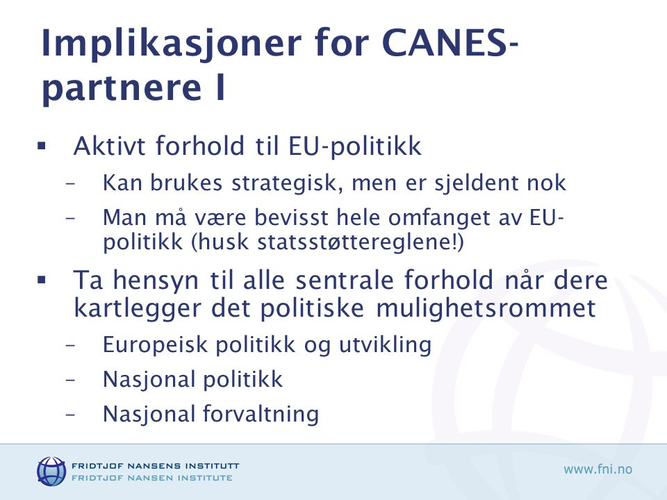Implikasjoner for CANES-partnere I