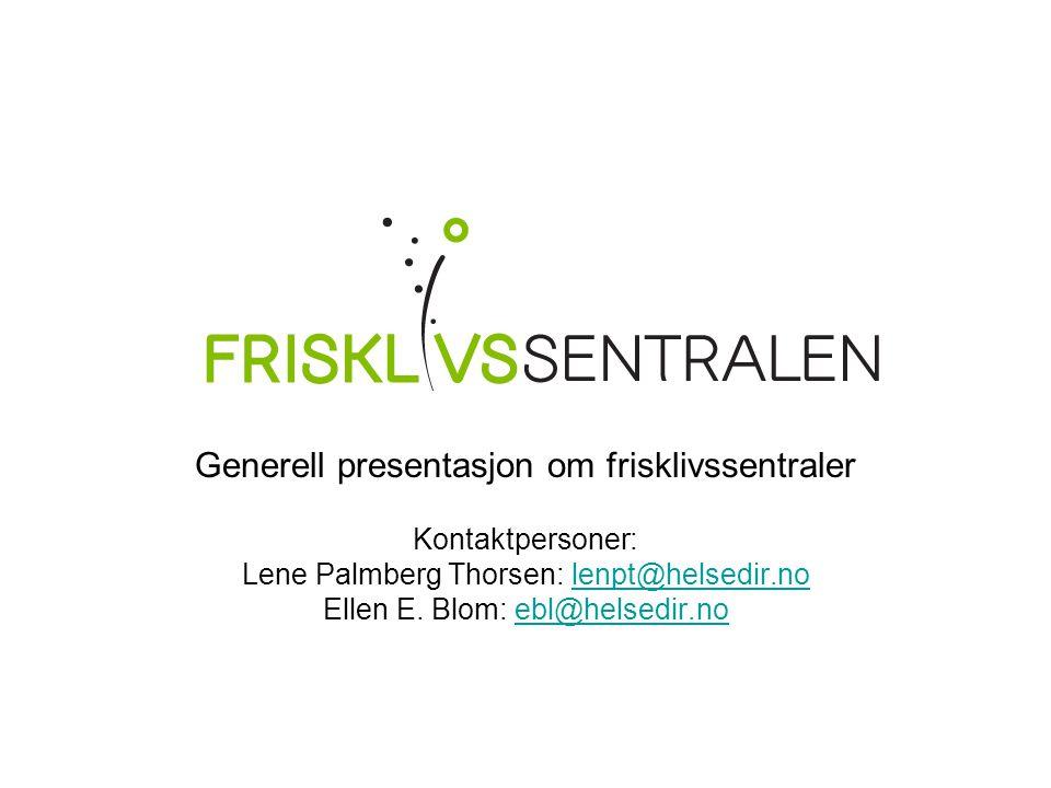 Generell presentasjon om frisklivssentraler