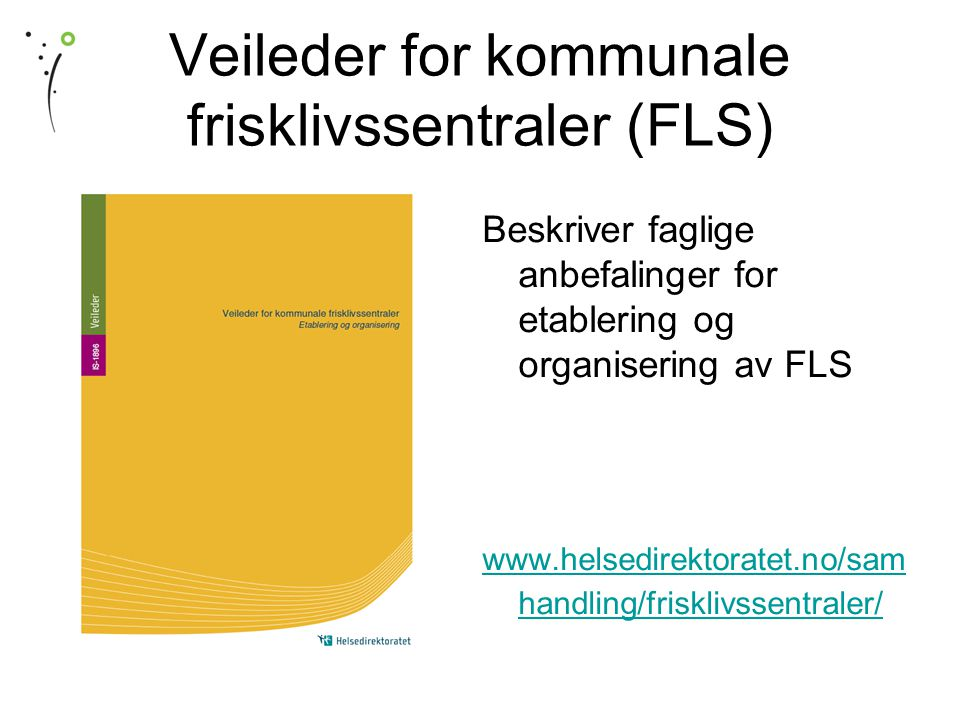 Veileder for kommunale frisklivssentraler (FLS)