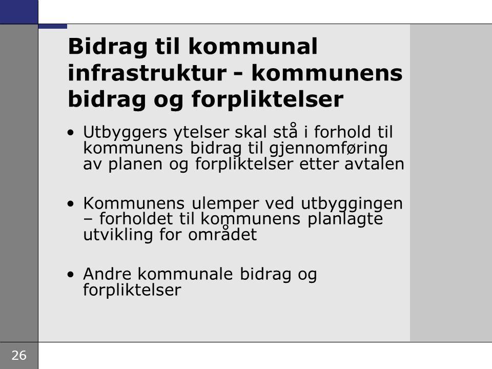 Bidrag til kommunal infrastruktur - kommunens bidrag og forpliktelser