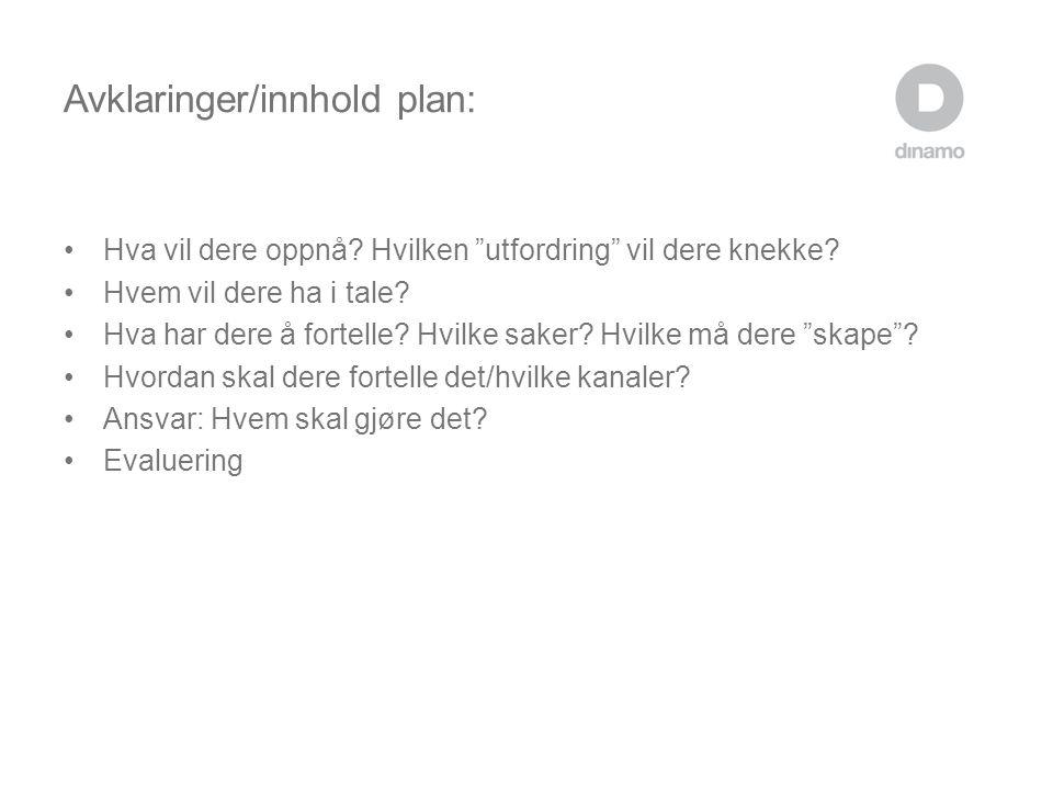 Avklaringer/innhold plan:
