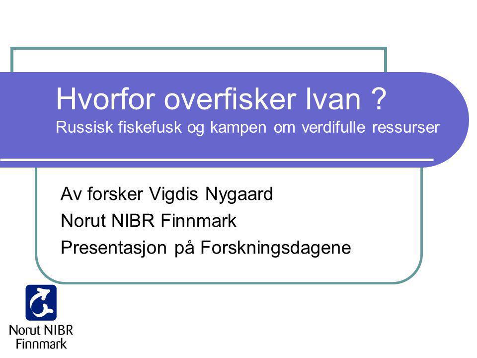 Hvorfor overfisker Ivan