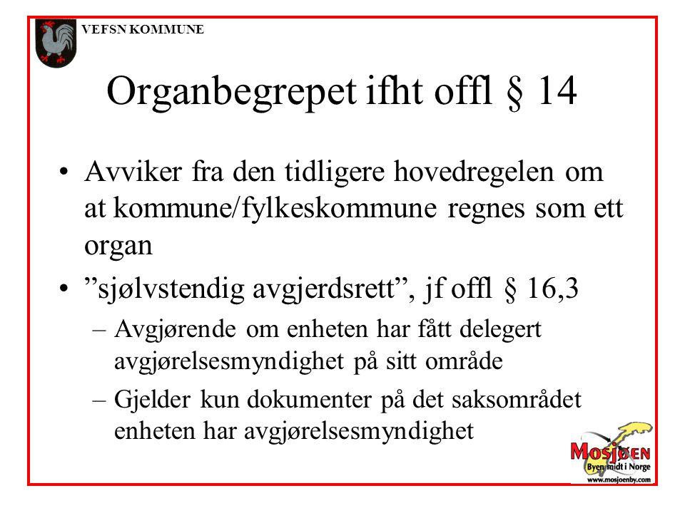Organbegrepet ifht offl § 14
