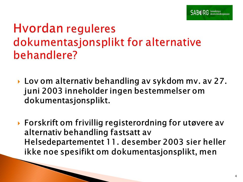 Hvordan reguleres dokumentasjonsplikt for alternative behandlere