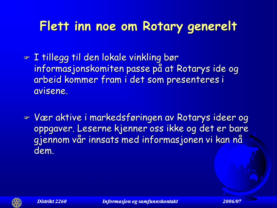 Rotary har et informasjonsproblem