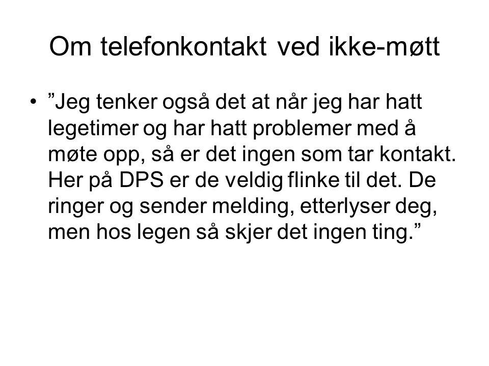 Om telefonkontakt ved ikke-møtt