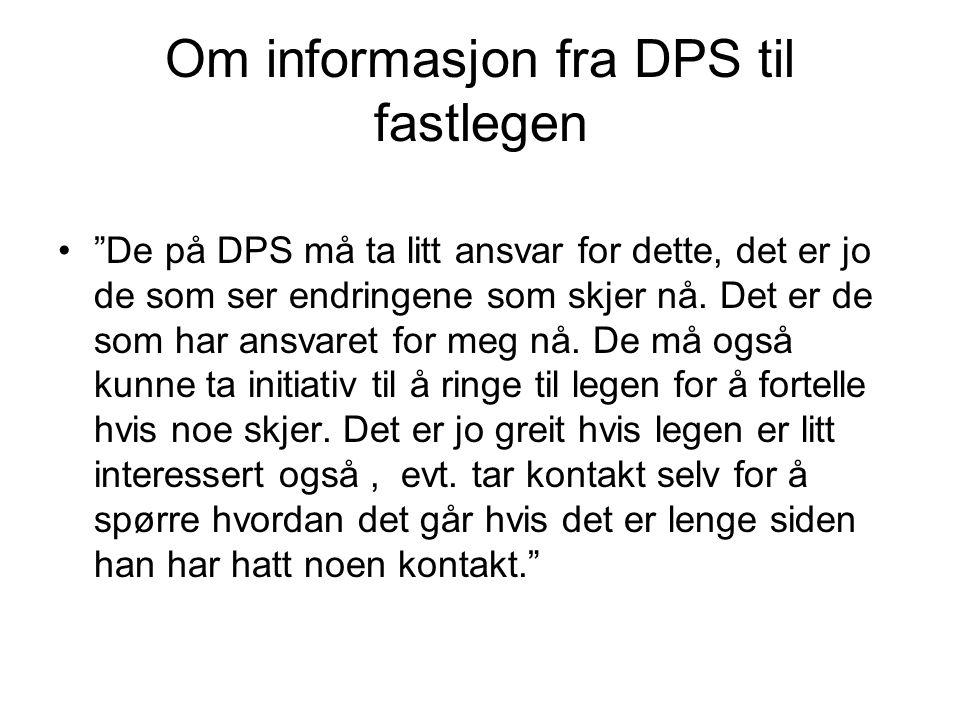 Om informasjon fra DPS til fastlegen