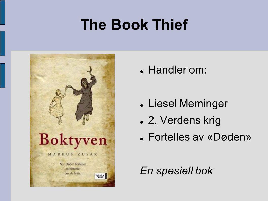 The Book Thief Handler om: Liesel Meminger 2. Verdens krig