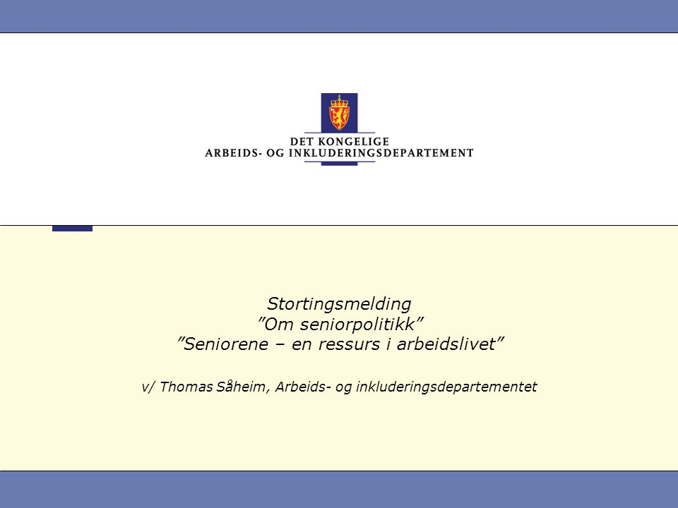 v/ Thomas Såheim, Arbeids- og inkluderingsdepartementet