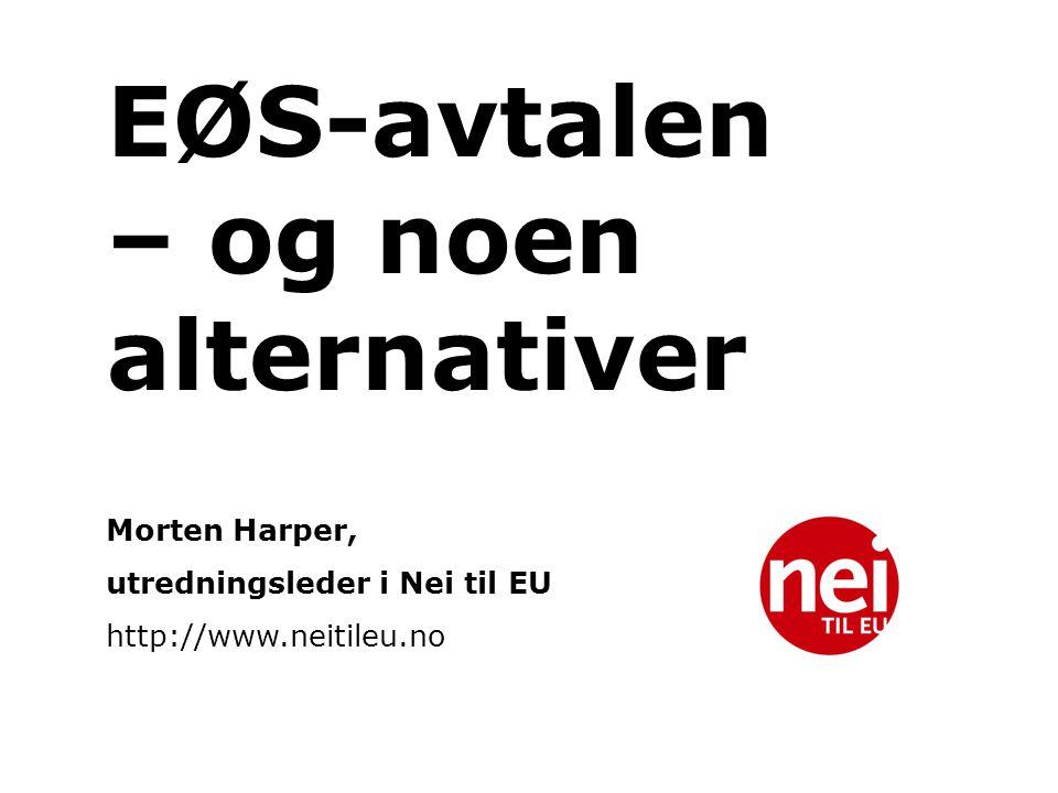 EØS-avtalen – og noen alternativer