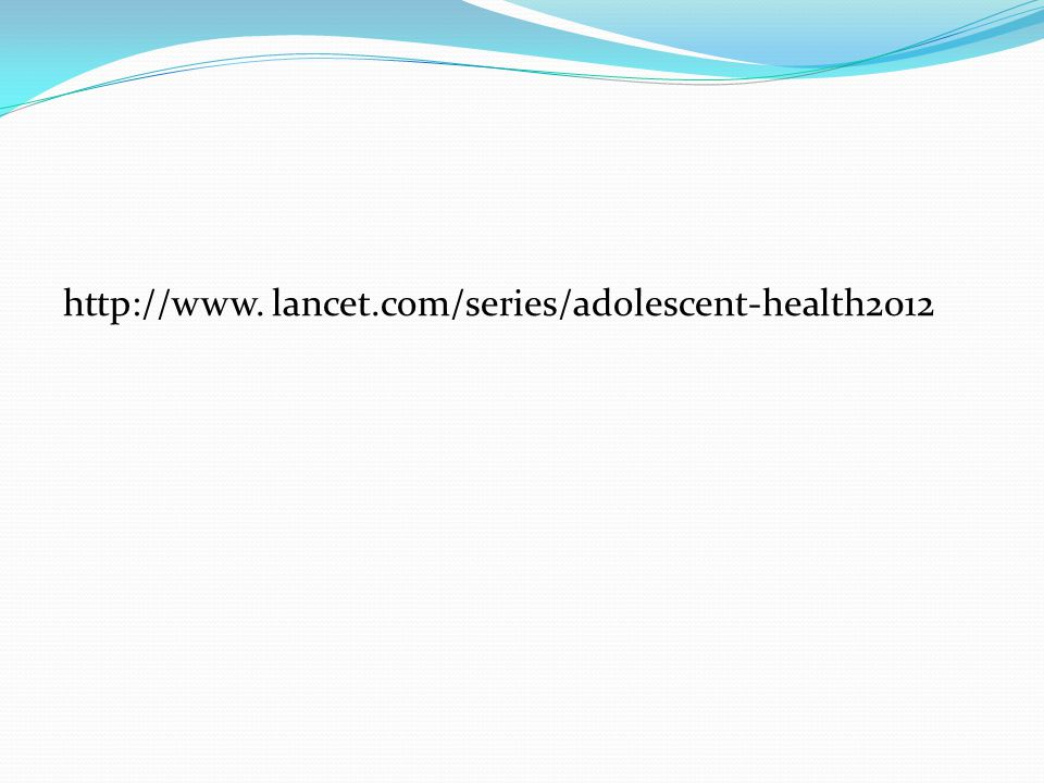 lancet.com/series/adolescent-health2012