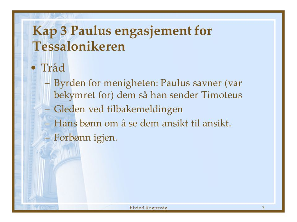 Kap 3 Paulus engasjement for Tessalonikeren