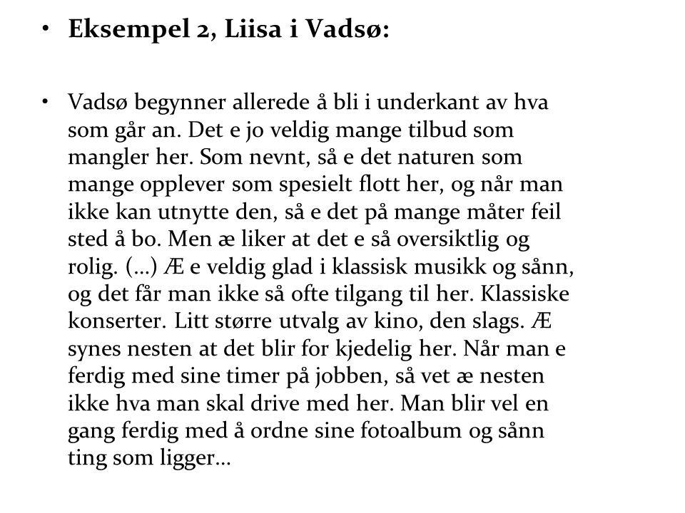 Eksempel 2, Liisa i Vadsø: