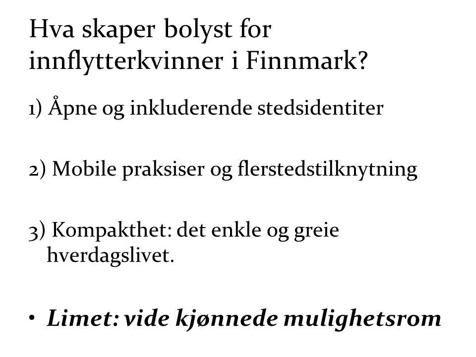 Hva skaper bolyst for innflytterkvinner i Finnmark