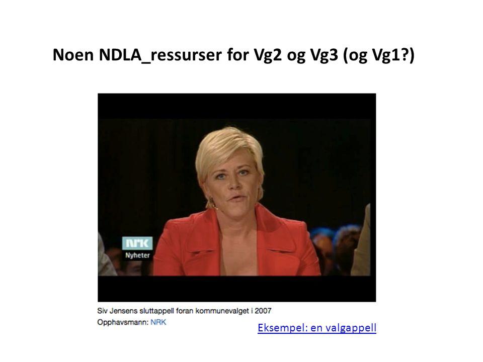 Noen NDLA_ressurser for Vg2 og Vg3 (og Vg1 )