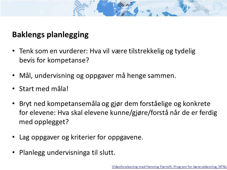 Baklengs planlegging Tenk som en vurderer: Hva vil være tilstrekkelig og tydelig bevis for kompetanse