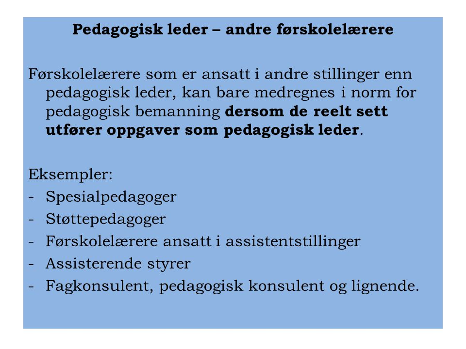 Pedagogisk leder – andre førskolelærere