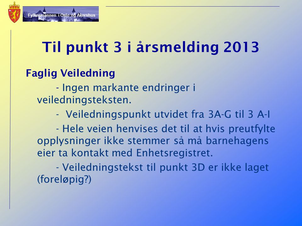 02.04.2017 Til punkt 3 i årsmelding 2013.