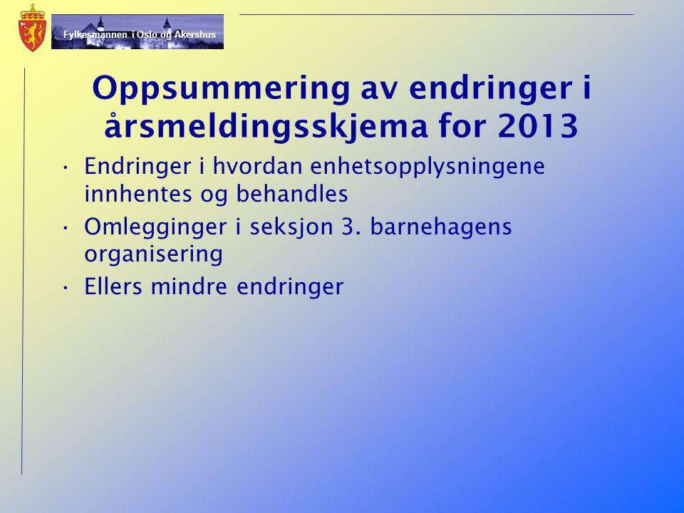 Oppsummering av endringer i årsmeldingsskjema for 2013