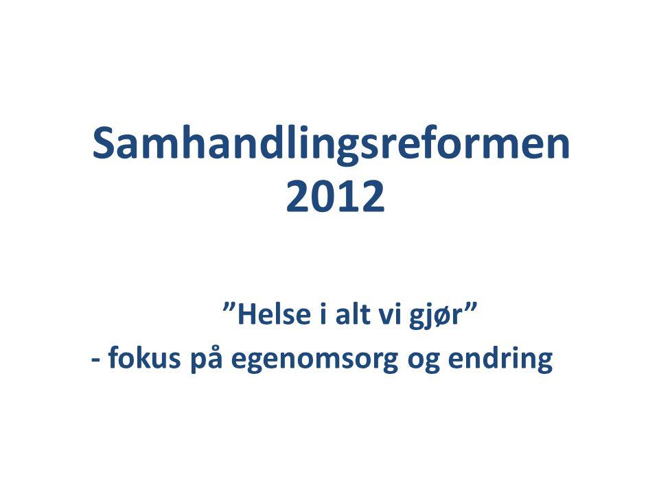 Samhandlingsreformen 2012