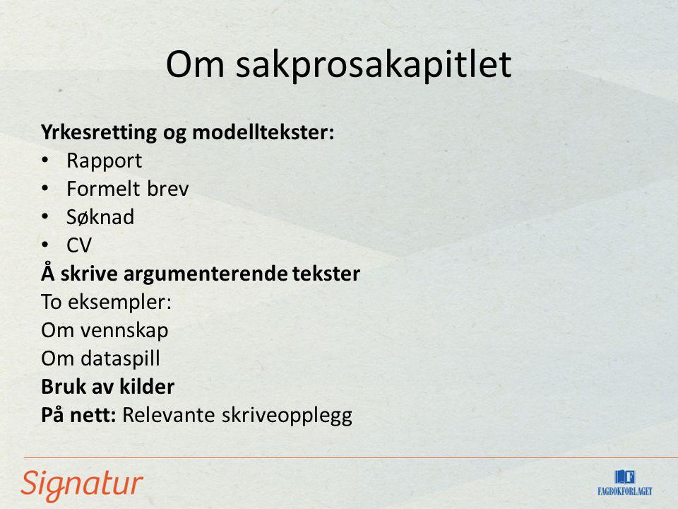 Om sakprosakapitlet Yrkesretting og modelltekster: Rapport